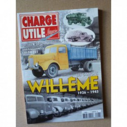 Charge Utile HS n°27, Les camions Willème 1926-1945