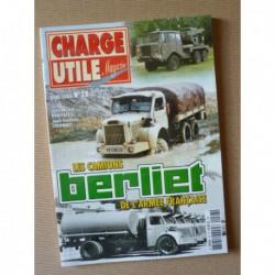 Charge Utile HS n°28, Les camions Berliet de l'armée française (tome 1)
