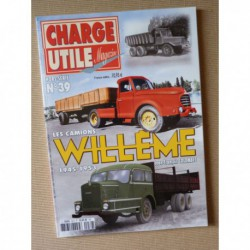 Charge Utile HS n°39, Les camions Willème 1945-1953