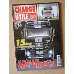 Charge Utile HS n°63, Mercedes Actros 1996-2011, 15 ans d'innovation