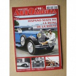 Automobilia n°98, Hispano-Suiza H6, Traction Slough, Tracta, Lincoln Twelve, Delahaye 145 155 165