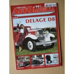 Automobilia n°99, Delage D8, Talbot, Ford 1949, Autobianchi Primula, Hanomag Partner