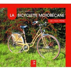 La Bicyclette Motobecane de mon père