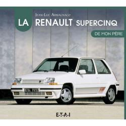 La Renault Super 5 de mon père
