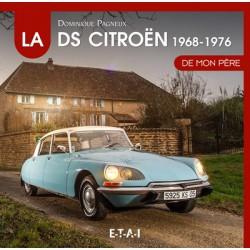 La Citroën DS de mon père (1968-1976), tome 2