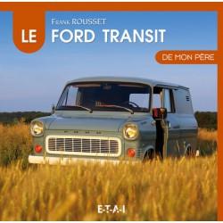 Le Ford Transit I de mon père