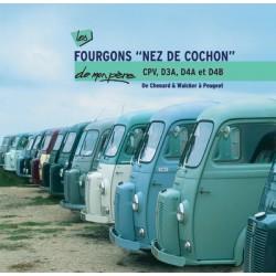 Les Chenard CPV et Peugeot D3A, D4A et D4D de mon père