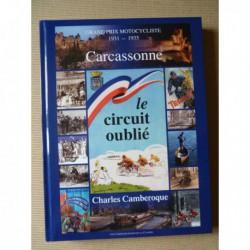 Le circuit oublié: Grands Prix motocycliste 1931-1935 à Carcassonne