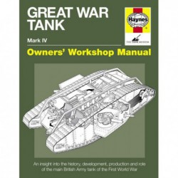 Manuel de l'amateur tanks Mark IV, Flirt II, Ashford, Lodestar III, Excellent, Deborah